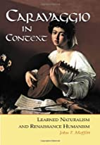 Caravaggio In Context: Learned Naturalism…