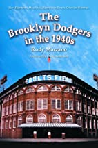 The Brooklyn Dodgers in the 1940s: How…