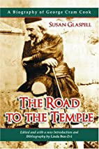 The road to the temple, by Susan Glaspell