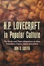 H.P. Lovecraft in Popular Culture: The Works…