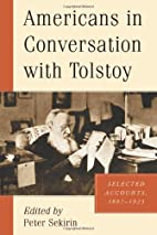 Americans in Conversation with Tolstoy:…