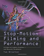 Stop-motion Filming and Performance: A Guide…