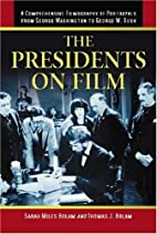 The Presidents on Film: A Comprehensive…