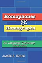 Homophones and Homographs: An American…