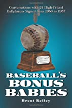 Baseball's Bonus Babies: Conversations With…