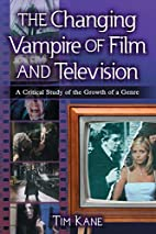 The changing vampire of film and television…
