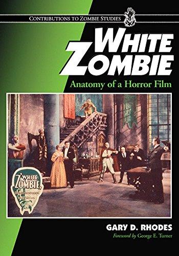 white-zombie-anatomy-of-a-horror-film-contributions-to-zombie-studies
