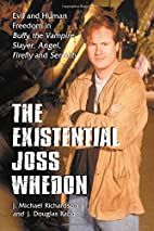 Existential Joss Whedon: Evil And Human…