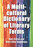 Carey, Gary: A Multicultural Dictionary of Literary Terms