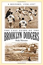 The Last Years of the Brooklyn Dodgers by…