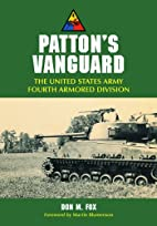 Patton's Vanguard: The United States Army…