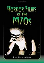Horror Films of the 1970s (2 volume set) by…