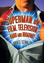 Superman on Film, Television, Radio and…