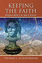 Keeping the Faith: Religious Belief in an…