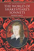 The World of Shakespeare's Sonnets: An…