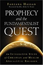 Prophecy and the fundamentalist quest : an…