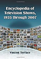 Encyclopedia of Television Shows, 1925…