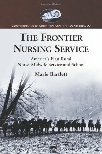 the-frontier-nursing-service-americas-first-rural-nurse-midwife-service-and-school-contributions-to-southern-appalachian-studies