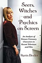 Seers, Witches and Psychics on Screen: An…