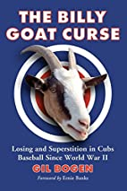 The Billy Goat Curse: Losing and…