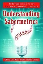 Understanding Sabermetrics: An Introduction…