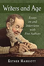 Writers and Age: Essays on and Interviews…