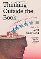 Thinking Outside the Book: Essays for…