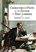 Characters and Plots in the Fiction of Ring…