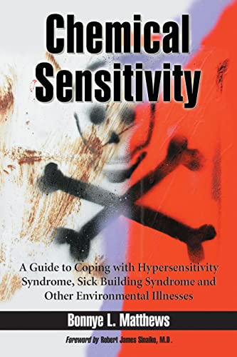 chemical-sensitivity-a-guide-to-coping-with-hypersensitivity-syndrome-sick-building-syndrome-and-other-environmental-illnesses