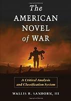 The American Novel of War: A Critical…