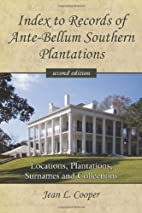 Index to Records of Ante-Bellum Southern…