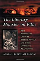The Literary Monster on Film: Five…