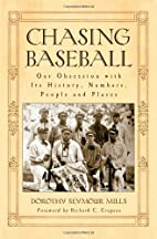 Chasing Baseball: Our Obsession with Its…