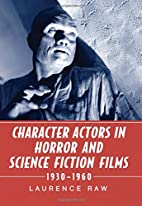 Character Actors in Horror and Science…