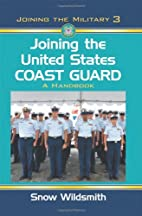 Joining the United States Coast Guard: A…