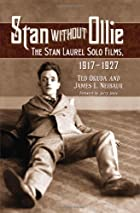 Stan Without Ollie: The Stan Laurel Solo…