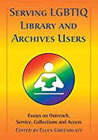 Serving LGBTIQ Library and Archives Users:…