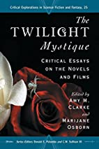The 'Twilight' Mystique: Critical…