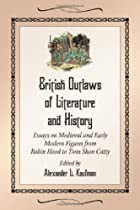 British Outlaws of Literature and History by…