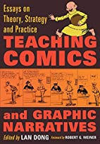 Teaching Comics and Graphic Narratives:…