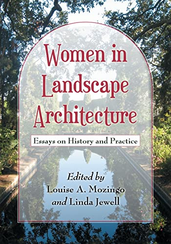 women-in-landscape-architecture-essays-on-history-and-practice