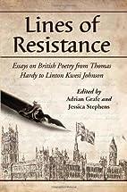Lines of Resistance: Essays on British…