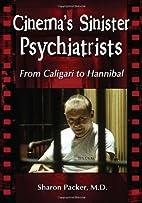 Cinema's Sinister Psychiatrists: From…