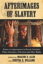 Afterimages of Slavery: Essays on…