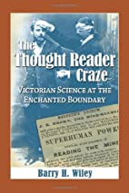 The Thought Reader Craze: Victorian Science…