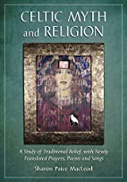 Celtic Myth and Religion: A Study of…