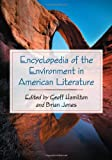 Geoff Hamilton: Encyclopedia of the Environment in American Literature