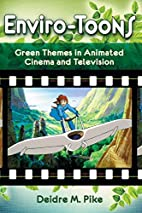 Enviro-Toons: Green Themes in Animated…