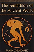 The Pentathlon of the Ancient World by Frank…