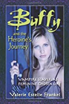 Buffy and the Heroine's Journey:…